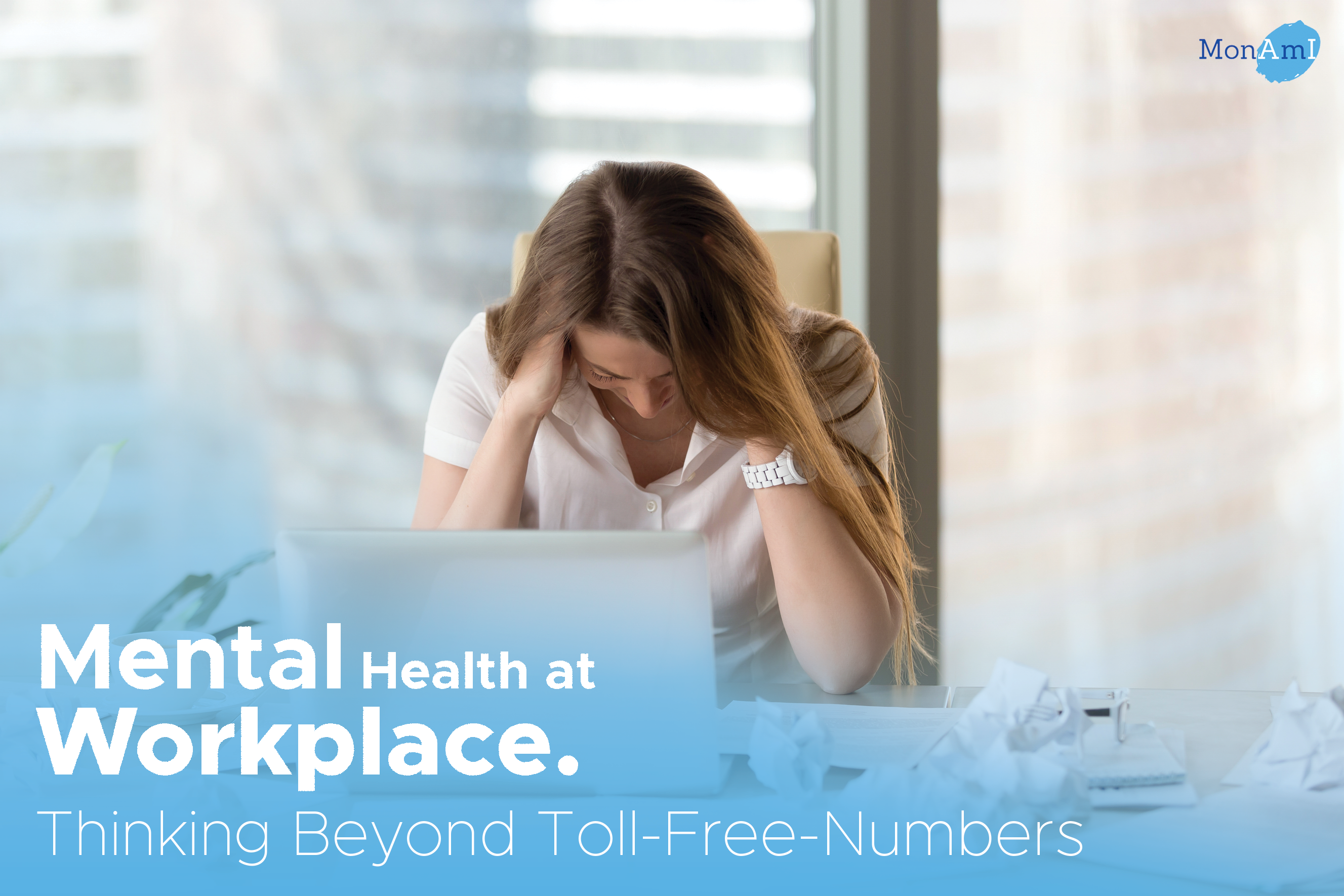Mental Health at Workplace : Thinking Beyond Toll-Free-Numbers